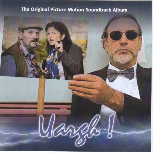 Uargh ! - The Original Picture Motion Soundtrack Album