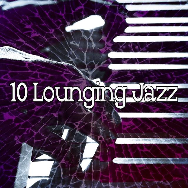10 Lounging Jazz