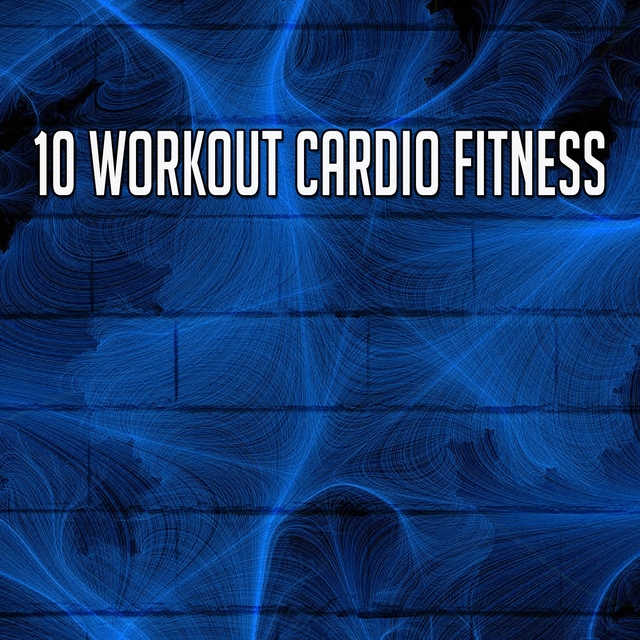 10 Workout Cardio Fitness