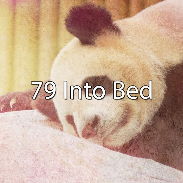 79 Into Bed