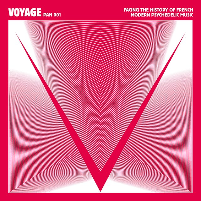 Voyage - Facing the History of French Modern Psychedelic Music