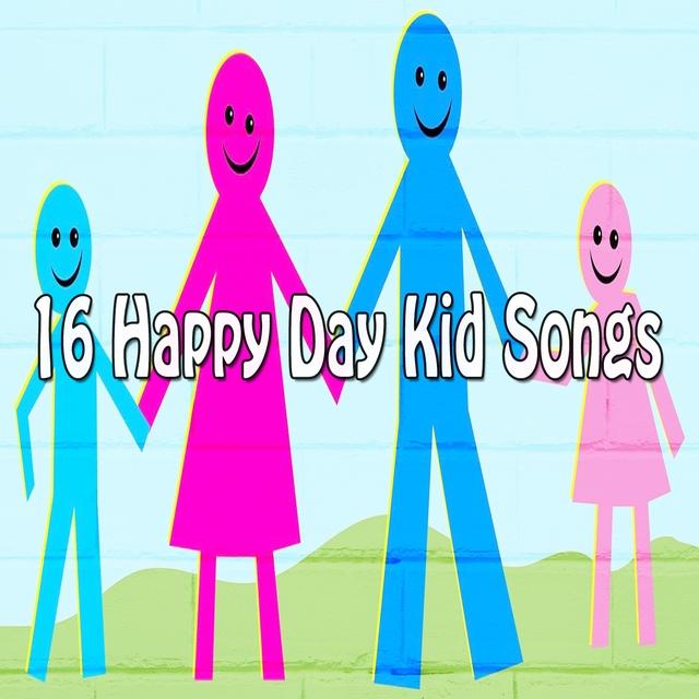 16 Happy Day Kid Songs