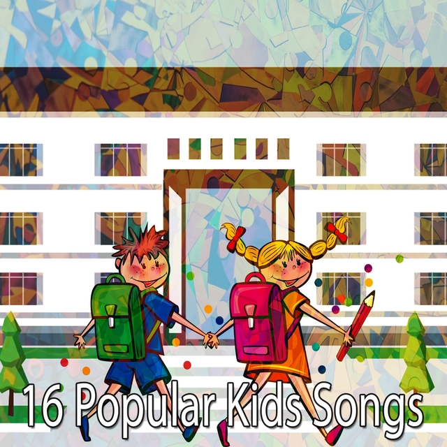 16 Popular Kids Songs