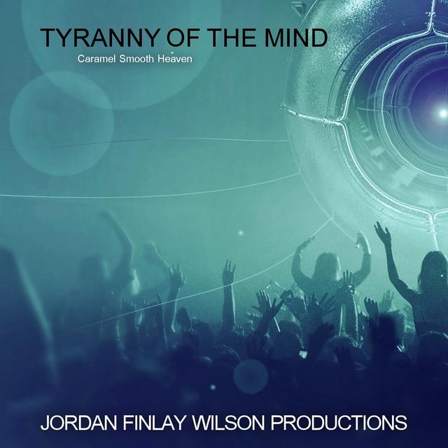 Tyranny of the Mind