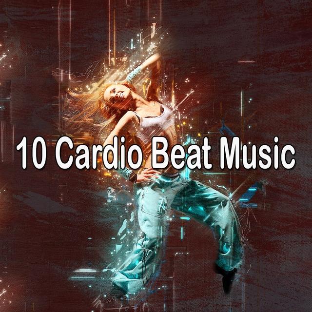10 Cardio Beat Music