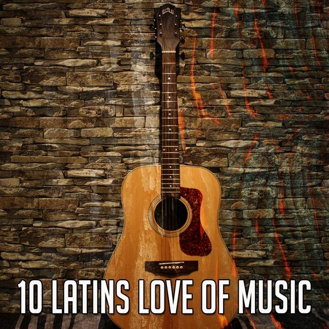 10 Latins Love of Music