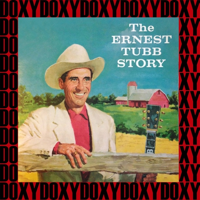 The Ernest Tubb Story (Remastered Version)