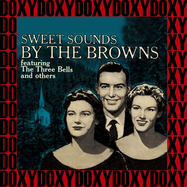 Sweet Sounds by the Browns (Remastered Version)