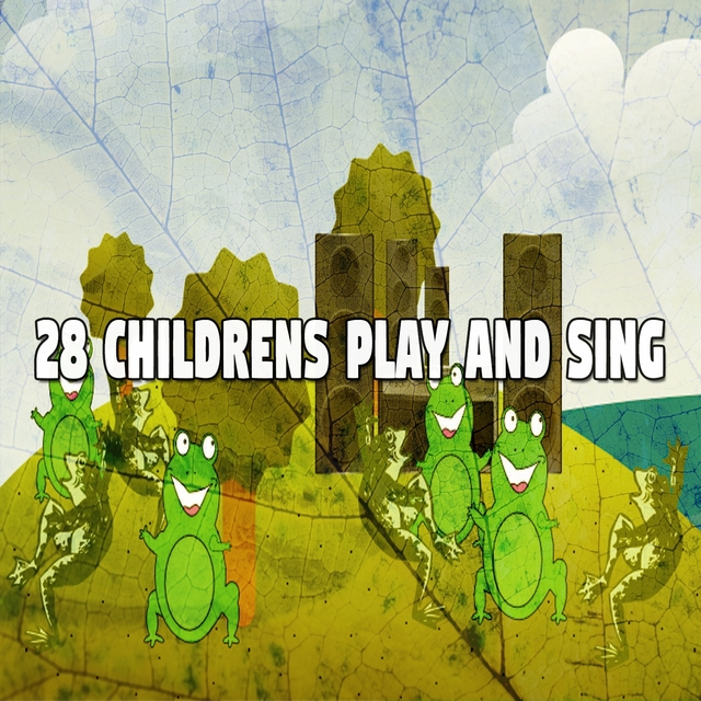 28 Childrens Play and Sing