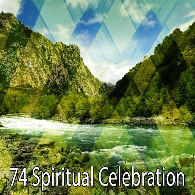 74 Spiritual Celebration
