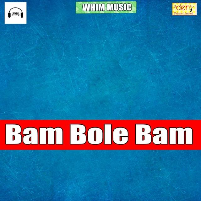 Bam Bole Bam