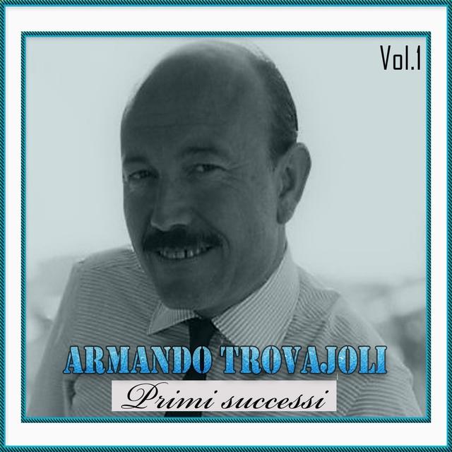 Armando rovajoli - primi successi, vol. 1