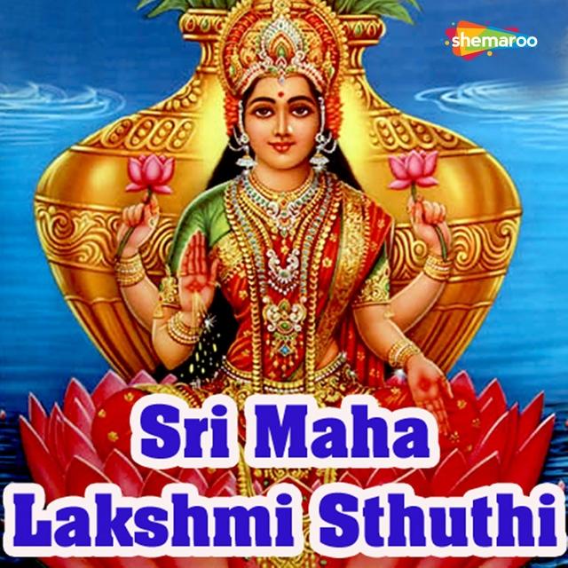 Sri Maha Lakshmi Sthuthi