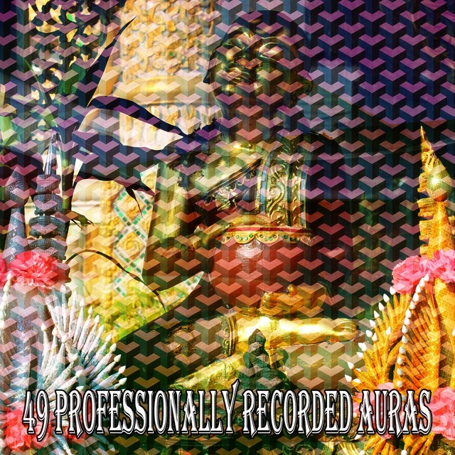 49 Professionally Recorded Auras