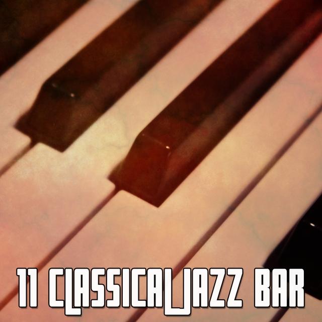 11 Classical Jazz Bar