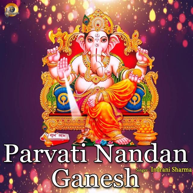 Parvati Nandan Ganesh