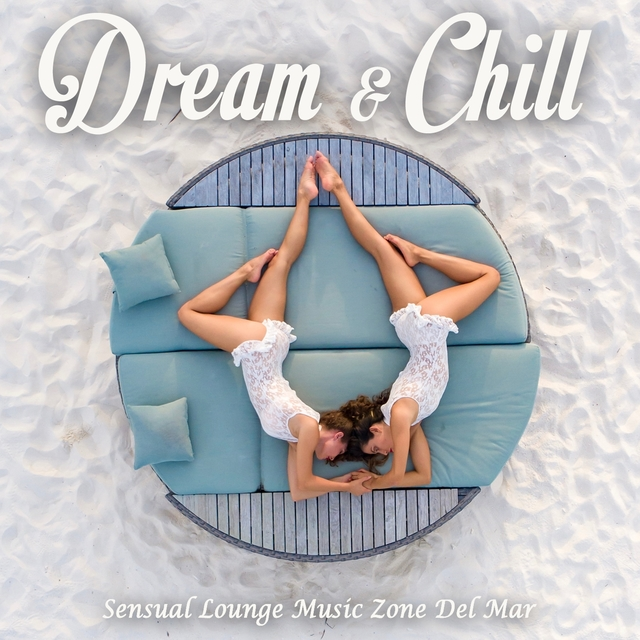 Couverture de Dream & Chill