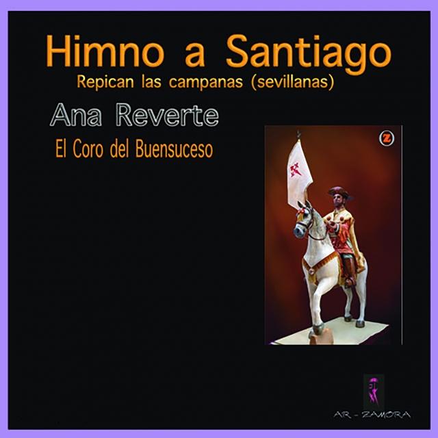 Repican las Campanas (Sevillanas) [Himno a Santiago]