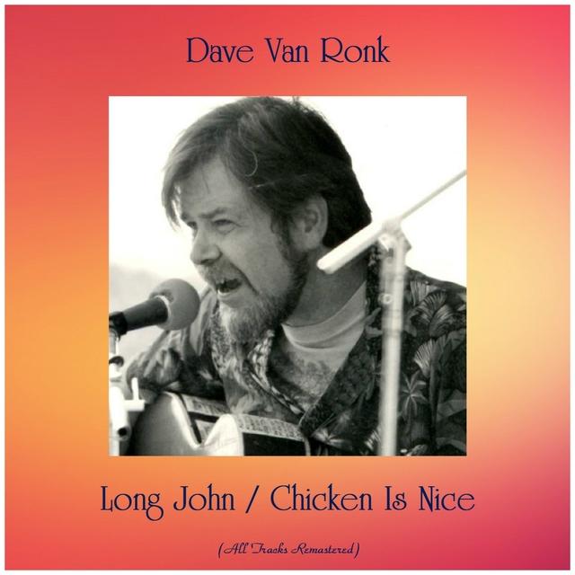 Long John / Chicken Is Nice