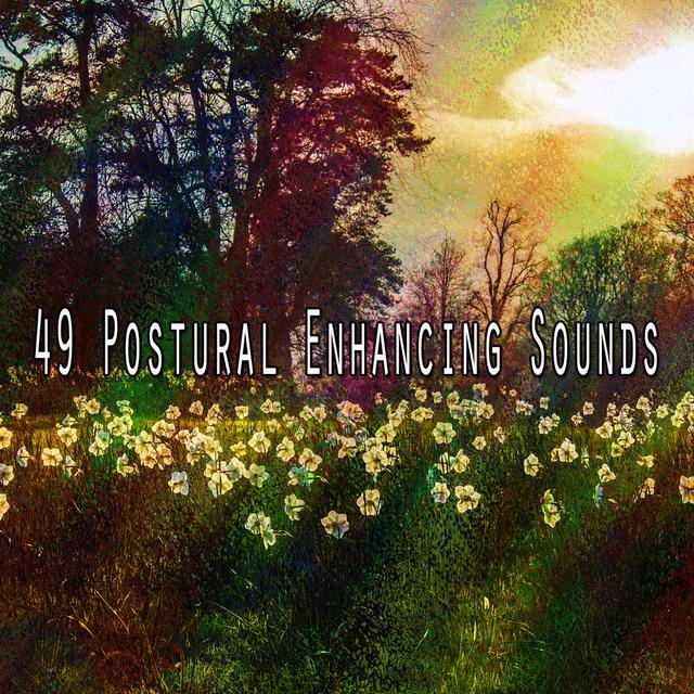 49 Postural Enhancing Sounds
