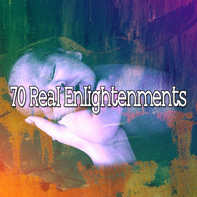 70 Real Enlightenments