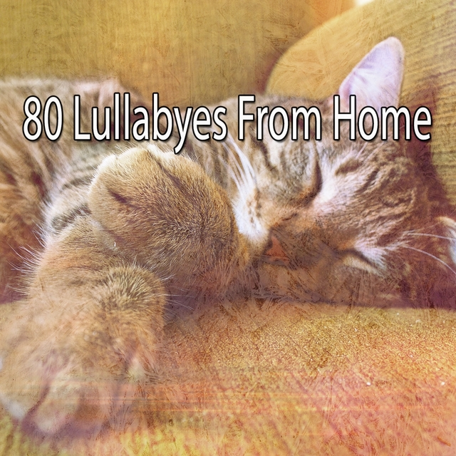 80 Lullabyes from Home