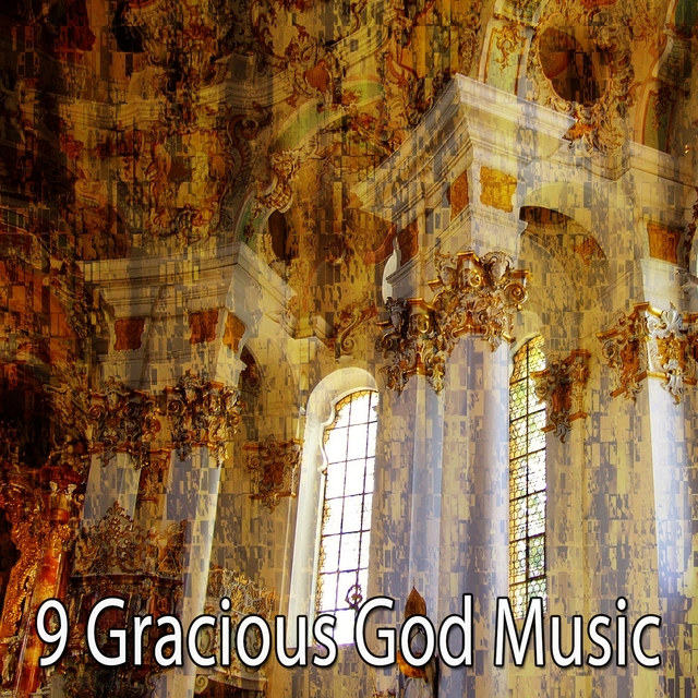 9 Gracious God Music