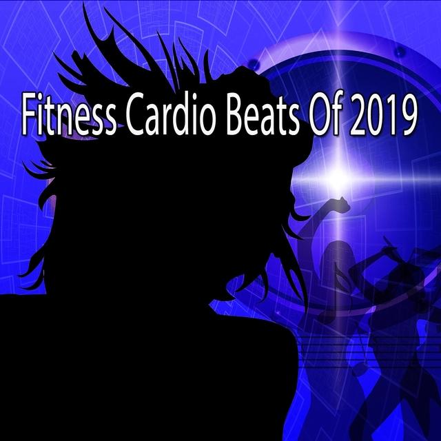 Fitness Cardio Beats Of 2019