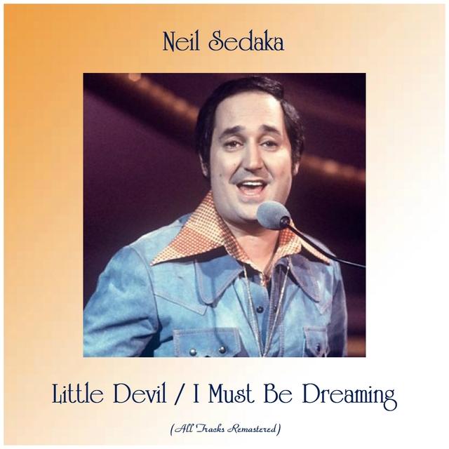 Little Devil / I Must Be Dreaming