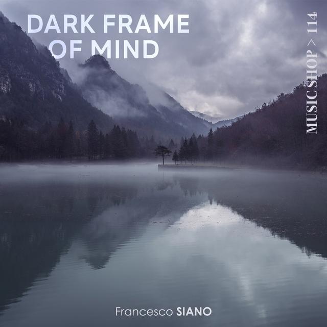 Dark Frame of Mind