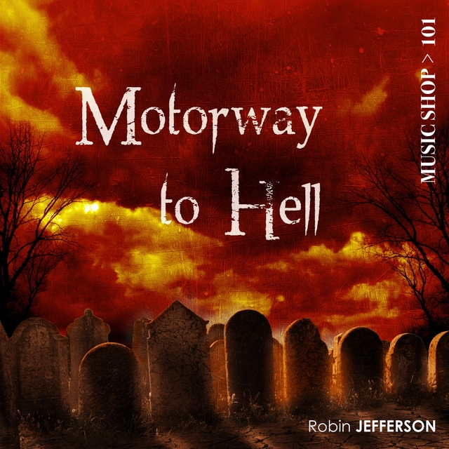 Couverture de Motorway to Hell