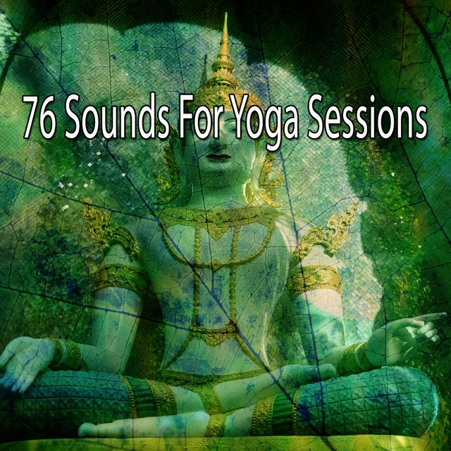 76 Sounds for Yoga Sessions