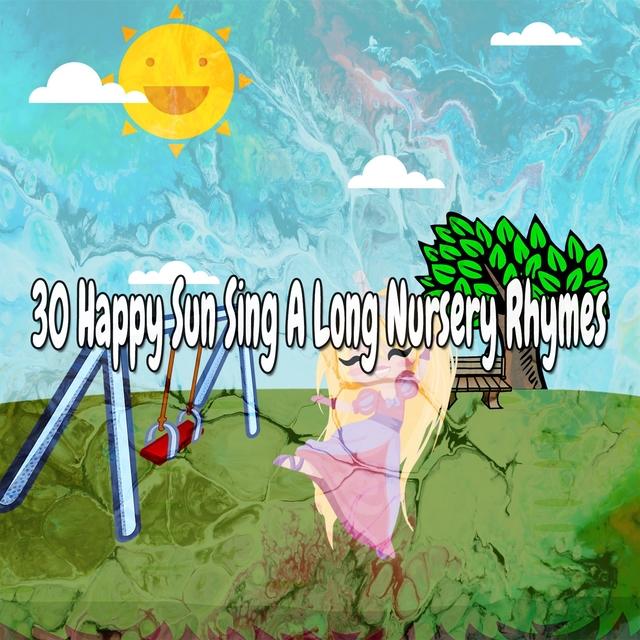 30 Happy Sun Sing a Long Nursery Rhymes