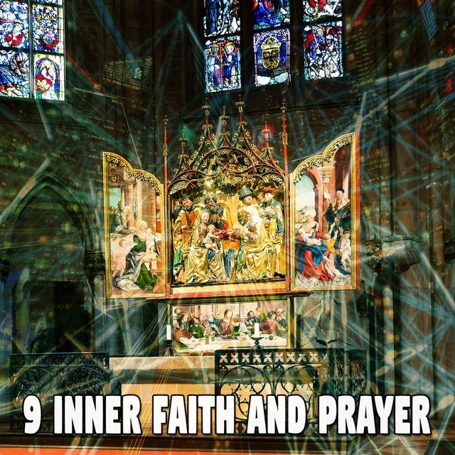 9 Inner Faith and Prayer