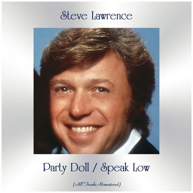 Party Doll / Speak Low
