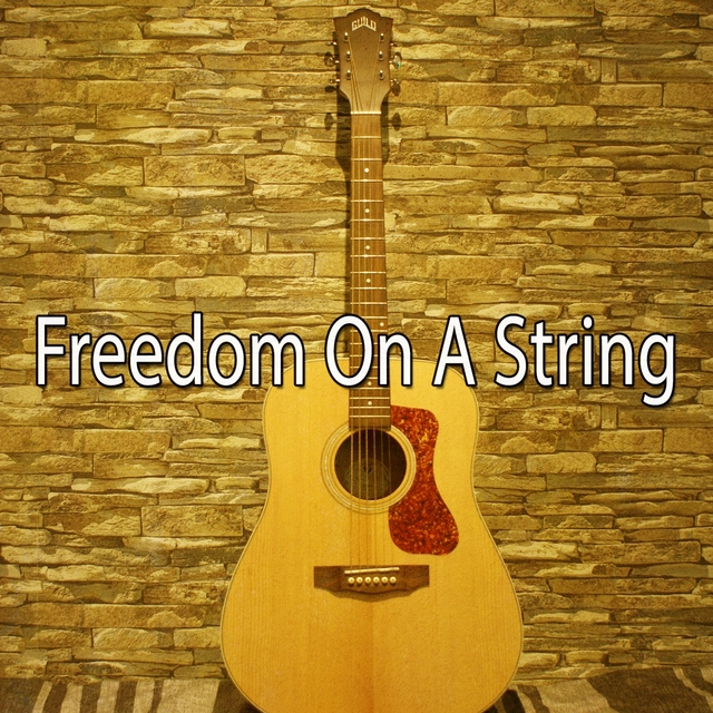 Freedom on a String