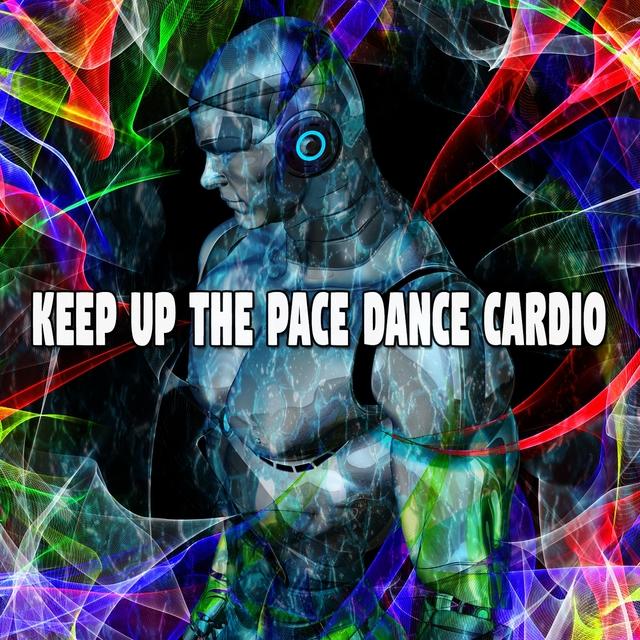 Keep up the Pace Dance Cardio