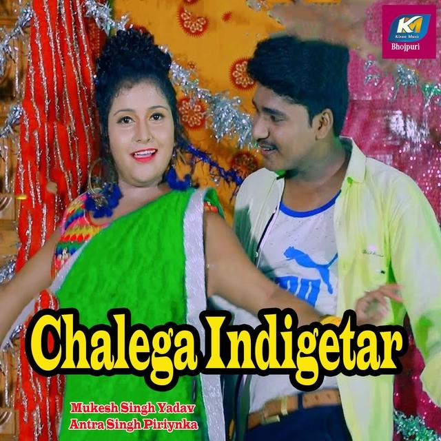 Chalega Indigetar