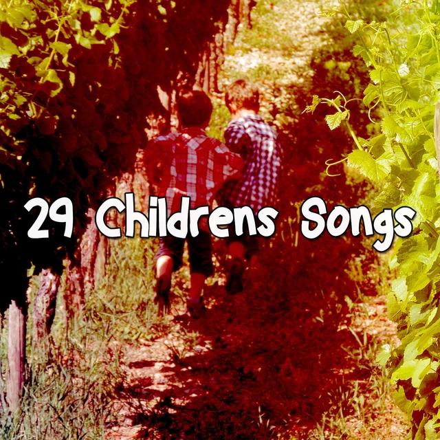 29 Childrens Songs