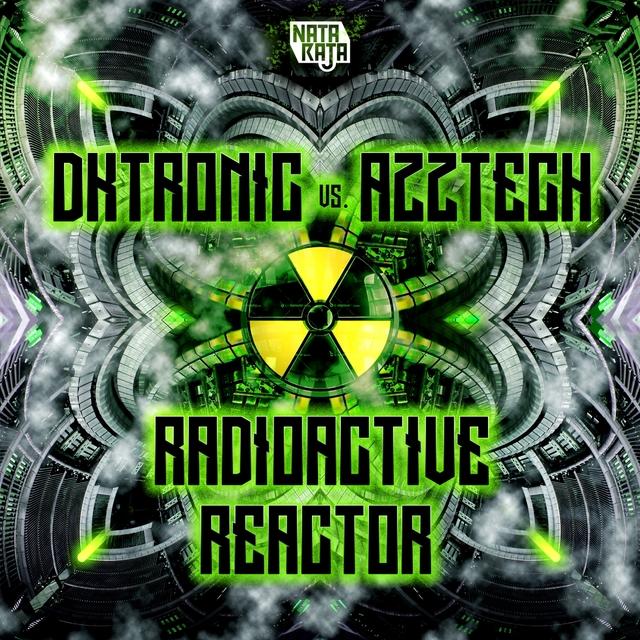 Radioactive Reactor