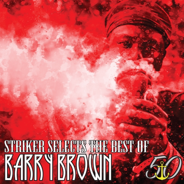 Striker Selects the Best of Barry Brown
