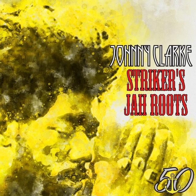 Couverture de Striker's Jah Roots