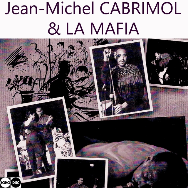 Couverture de Jean-Michel Cabrimol & La Mafia