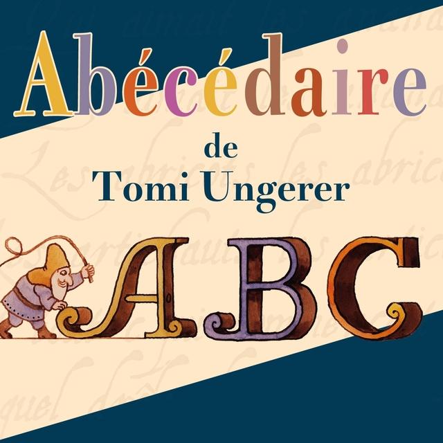 Couverture de Abécédaire de Tomi Ungerer