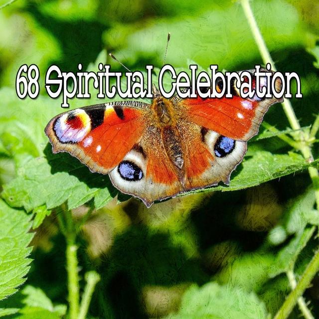 68 Spiritual Celebration