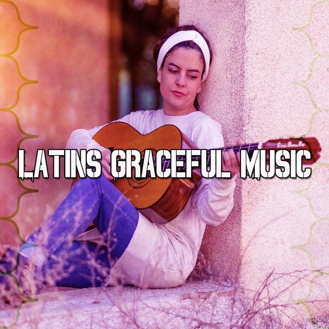 Latins Graceful Music
