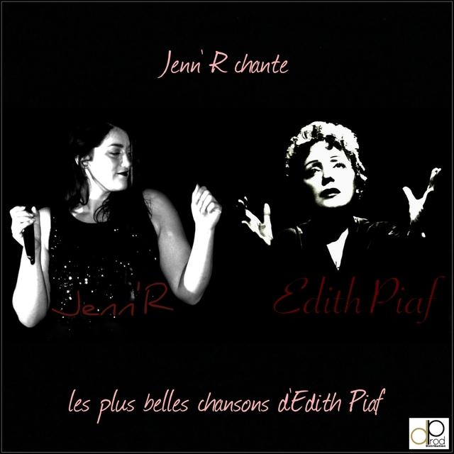 Jenn'R chante les plus belles chansons d'Edith Piaf