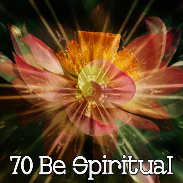 70 Be Spiritual