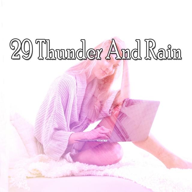 29 Thunder and Rain
