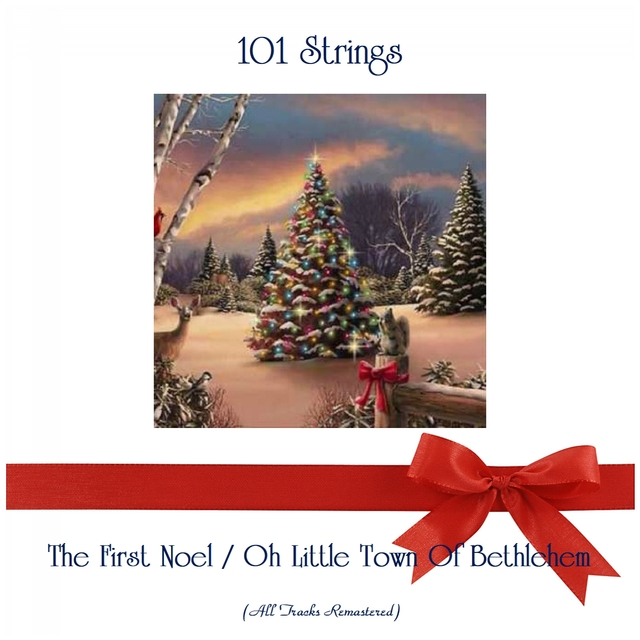 The First Noel / Oh Little Town Of Bethlehem